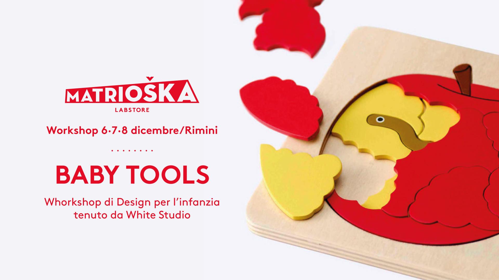Matrioska_6_ws01_Baby-tools-workshop