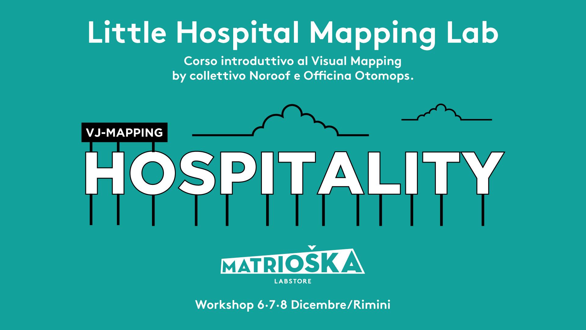 Matrioska_6_ws03_LittleHospital_workshop_vj_e_mapping