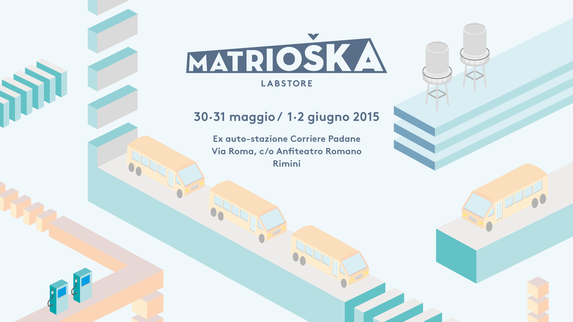 Matrioska labstore Rimini | edizione #7 30-31 maggio / 1-2 giugno 2015