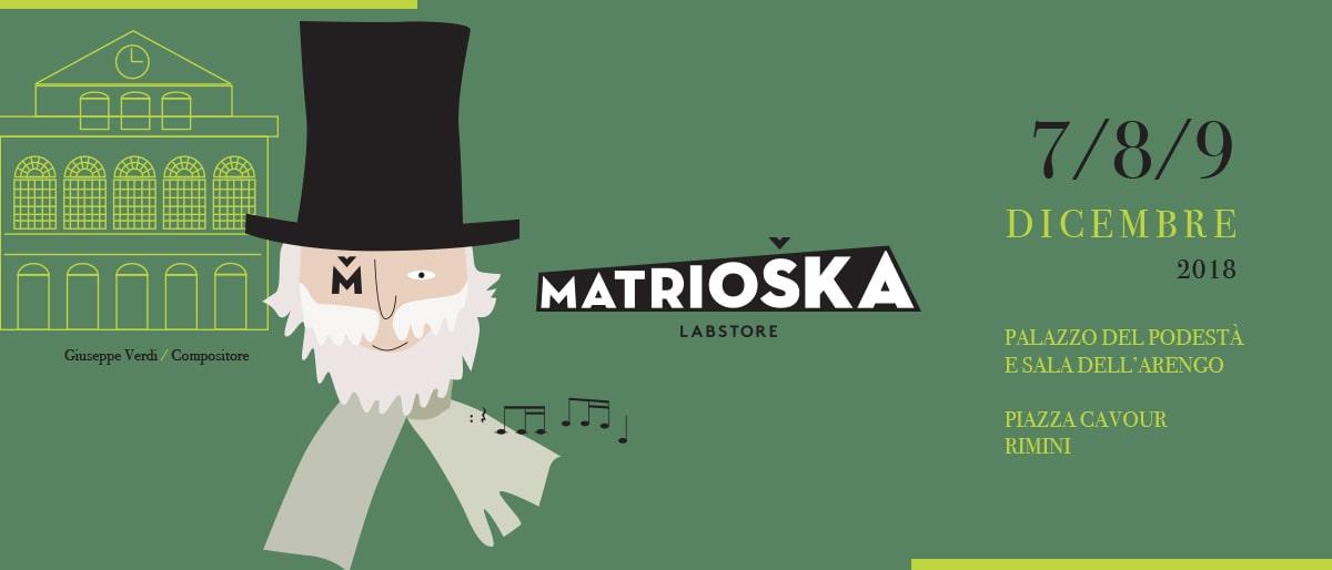 Matrioska Labstore #14 / Rimini 7-8-9 dicembre 2018 / Giuseppe Verdi / Compositore